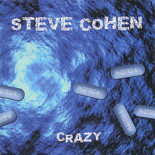 Play & Download Crazy by Steve Cohen | Napster