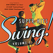 Swing! Super Hits Vol. 1 by Various Artists