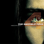 Play & Download Second Skin by The Mayfield Four | Napster
