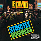 Strictly Business by EPMD