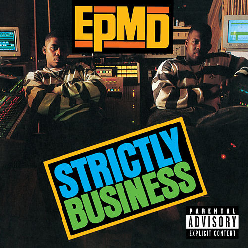 Play & Download Strictly Business by EPMD | Napster