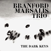 Play & Download The Dark Keys by Branford Marsalis | Napster