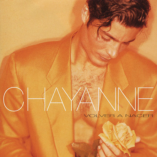 Play & Download Volver A Nacer by Chayanne | Napster