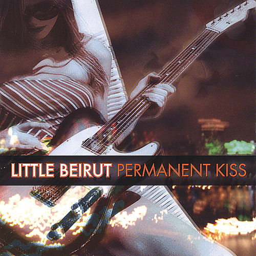 Play & Download Permanent Kiss by Little Beirut | Napster