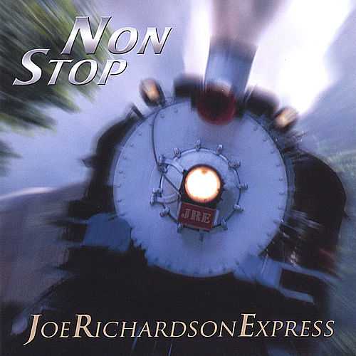 Play & Download Non Stop by The Joe Richardson Express | Napster