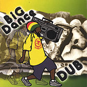 Play & Download Big Dance Dub by Jah Thomas | Napster