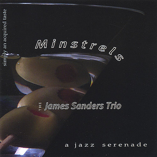 Play & Download Minstrels by James Sanders | Napster