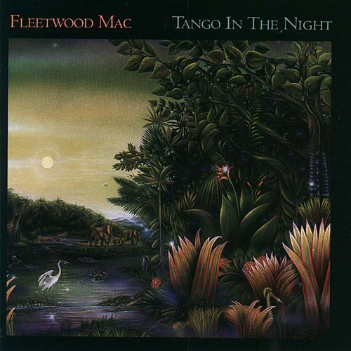 Play & Download Tango In The Night by Fleetwood Mac | Napster