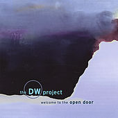 Play & Download Welcome to the Open Door by The DW Project | Napster