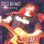 Play & Download Sociable - Live by Dust Rhinos | Napster