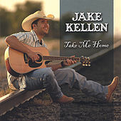 Play & Download Take Me Home by Jake Kellen | Napster