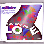 You Got The Love by Solitaire