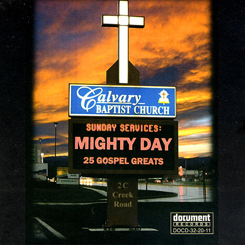 Play & Download Mighty Day - 25 Gospel Greats by Various Artists | Napster
