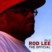 Vol. 5: The Official by Rod Lee