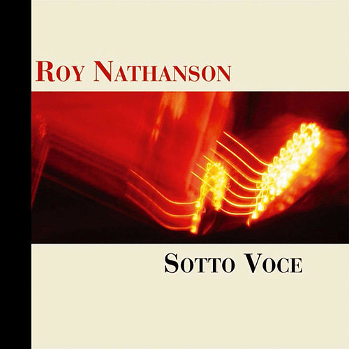 Sotto Voce by Roy Nathanson