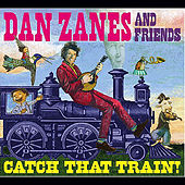 Catch That Train by Dan Zanes