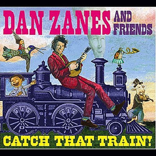 Play & Download Catch That Train by Dan Zanes | Napster