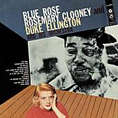 Play & Download Blue Rose by Rosemary Clooney | Napster