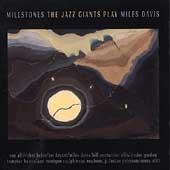 Play & Download The Jazz Giants Play Miles Davis: Milestone by Various Artists | Napster