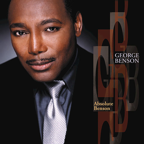 Absolute Benson by George Benson