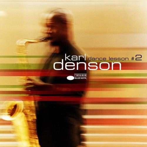 Dance Lesson #2 by Karl Denson