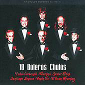 Play & Download 18 Boleros Chulos by Various Artists | Napster