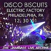 Play & Download 12-30-01 - Electric Factory - Philadelphia, PA by The Disco Biscuits | Napster