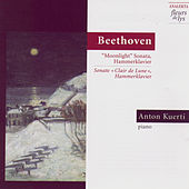 Play & Download Moonlight Sonata, Hammerklavier Sonata (Beethoven) by Anton Kuerti | Napster