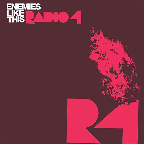 Play & Download Enemies Like This by Radio 4 | Napster