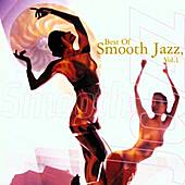 Play & Download Best Of Smooth Jazz, Vol. 1 by Various Artists | Napster