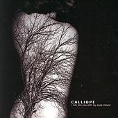 Play & Download I Can See You With My Eyes Closed by Calliope | Napster