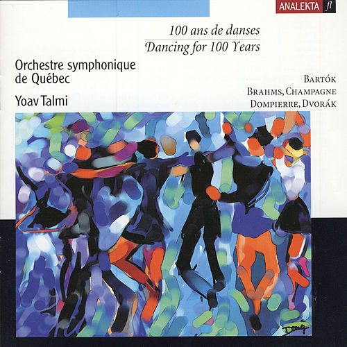 Dancing For 100 Years by François Dompierre
