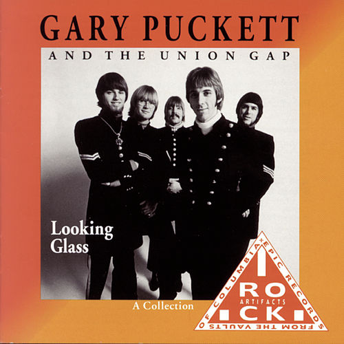 Play & Download Looking Glass by Gary Puckett & The Union Gap | Napster