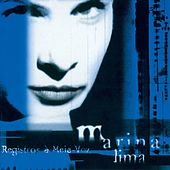 Play & Download Registros A Meia-Voz by Marina Lima | Napster