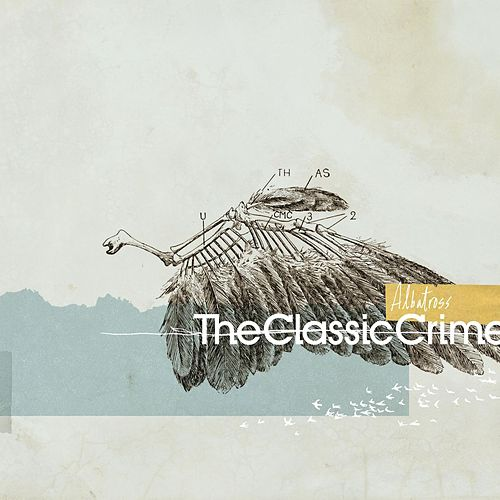 Play & Download Albatross by The Classic Crime | Napster