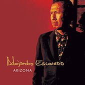 Arizona by Alejandro Escovedo