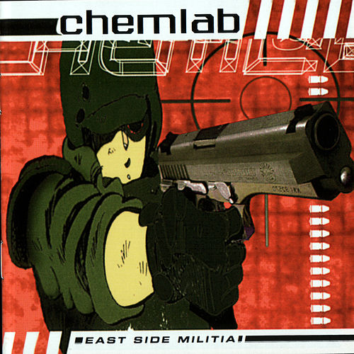 East Side Militia by Chemlab