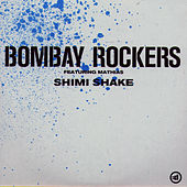 Play & Download Shimi Shake by Bombay Rockers | Napster