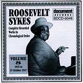 Play & Download Roosevelt Sykes Vol. 8 (1945-1947) by Roosevelt Sykes | Napster