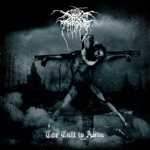Play & Download The Cult Is Alive by Darkthrone | Napster