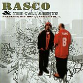 Presents Hip Hop Classics Vol 1 by Rasco