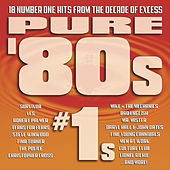 Play & Download Pure '80s: #1s by Various Artists | Napster