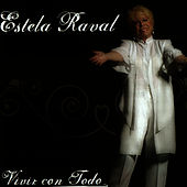 Play & Download Vivir Con Todo by Estela Raval | Napster