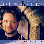 O Holy Night by John Berry