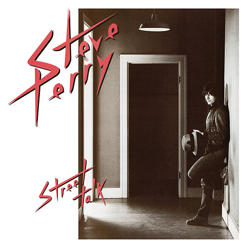 Street Talk by Steve Perry