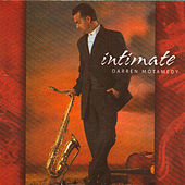 Intimate by Darren Motamedy