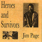 Heros and Survivors by Jim Page