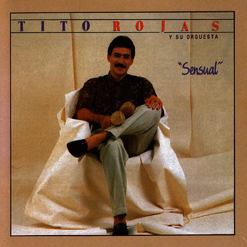 Play & Download Sensual by Tito Rojas | Napster