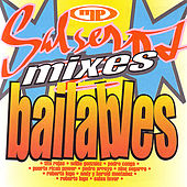 Play & Download Salseros, Mixes, Bailables by Various Artists | Napster