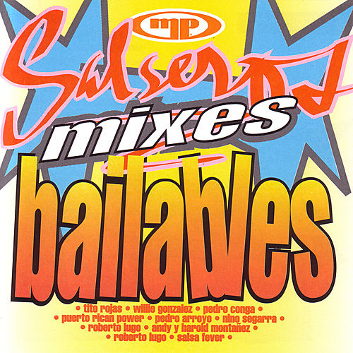 Salseros, Mixes, Bailables by Various Artists
